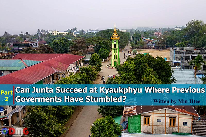 Can Junta Succeed at Kyaukphyu Where Previous Governments Have Stumbled?